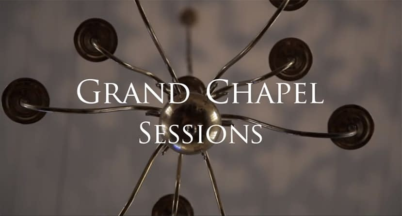 Grand Chapel Sessions - Title Sequence